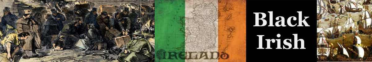Black Irish - Who Were The Black Irish?