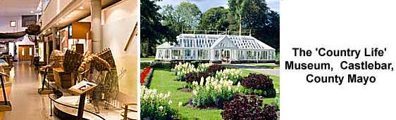 Exhibition & Gardens at the Country Life Museum, Castlebar, County Mayo