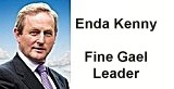 Enda Kenny - Fine Gael Party leader