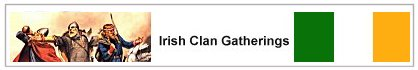Irish Clan Gatherings Notice Board