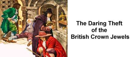 The Theft of the British Crown Jewels