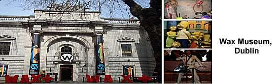 Wax Museum, Dublin